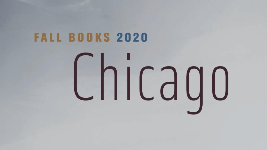 ARB Recommends: From the University of Chicago Press Fall 2020Catalog