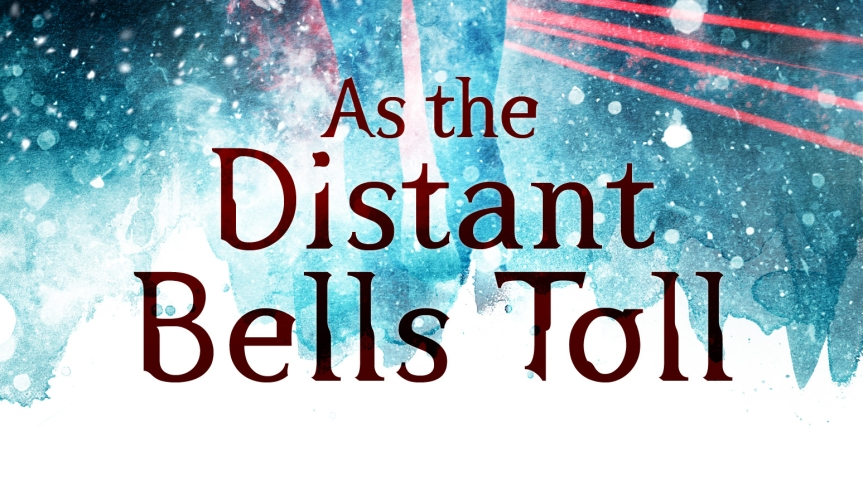 Review Copy Received: Aleksandar Žiljak's <i>As the Distant BellsToll</i>
