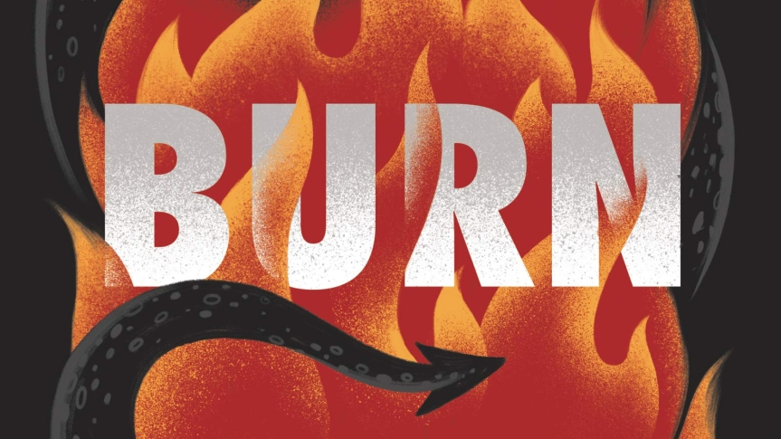 Cold War Dragons and Everyday Magic: Review of <i>Burn</i> by PatrickNess