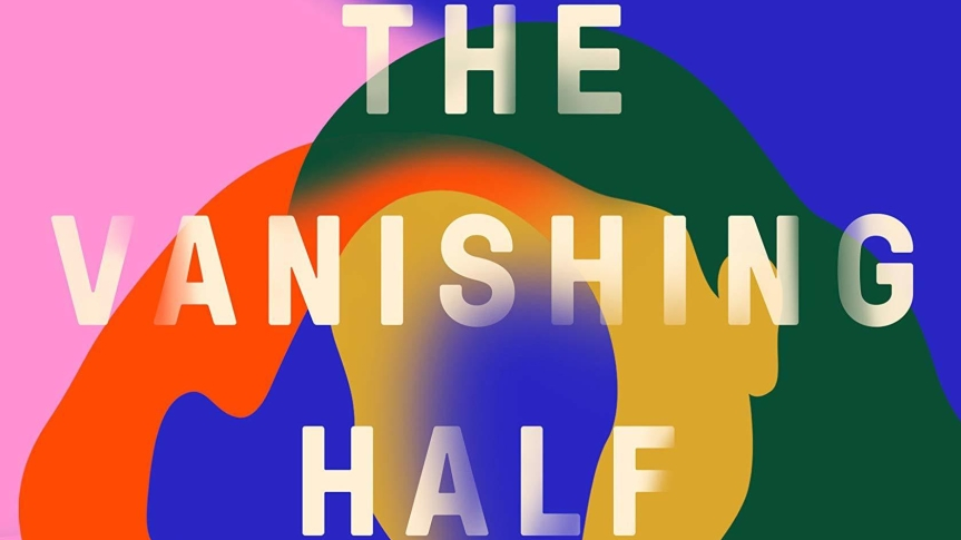 Between Black and White: Review of <i>The Vanishing Half</i> by BritBennett