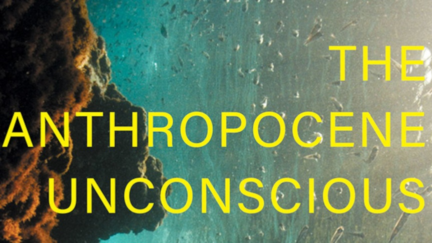 Review Copy Available: Mark Bould's <I>The Anthropocene Unconscious</i>(Verso)